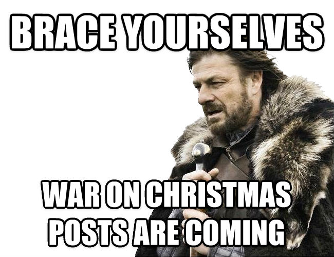 War on Christmas meme